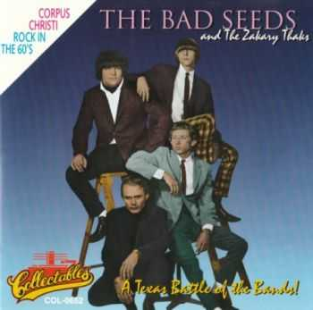 Bad Seeds & The Zakary Thaks - A Texas Battle Of The Bands! (1966-1967) MP3