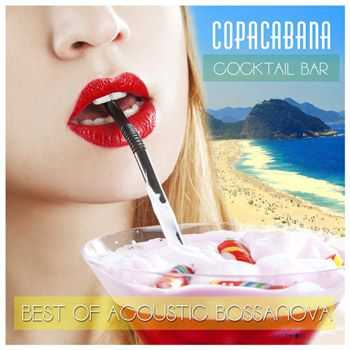 Brazil Beat - Cocktail Bar Copacabana Best Of Acoustic Bossanova (2013)