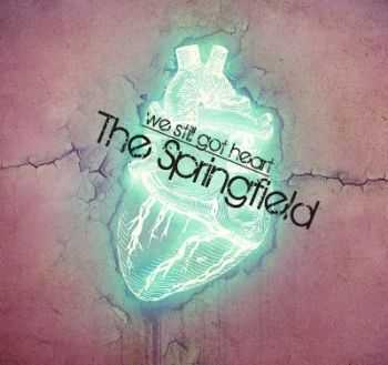 The Springfield - We Still Got Heart [EP] (2013)