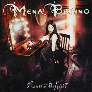 Mena Brinno - Princess Of The Night (2012)