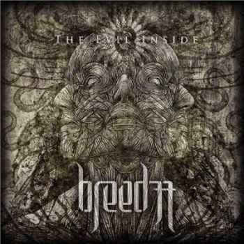 Breed 77 - Evil Inside [Deluxe Edition] (2013)