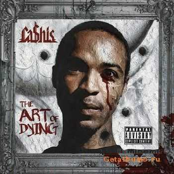 Cashis - The Art of Dying (Deluxe Edition) (2013)