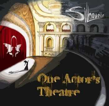Silhouette  - One Actor's Theatre [Single] (2013)