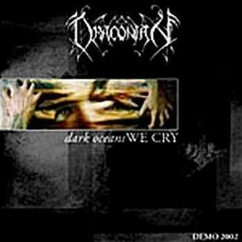 Draconian - Dark Oceans We Cry [Demo] (2002)