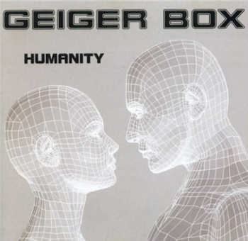Geiger Box - Humanity (2003)