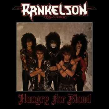 Rankelson - Hungry For Blood (1986)