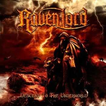 Raven Lord - Descent To The Underworld (2013)