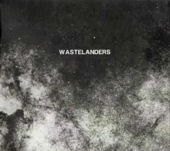 Wastelanders - Cosmic Despair (2012)