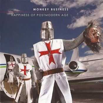 Monkey Business - Happiness Of Postmodern Age (2013)