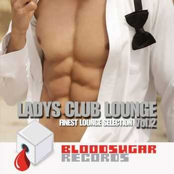 VA - Ladys Club Lounge, Vol. 2 (Finest Lounge Selection)  (2013)