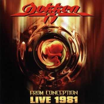 Dokken - From Conception Live 1981 (2007)