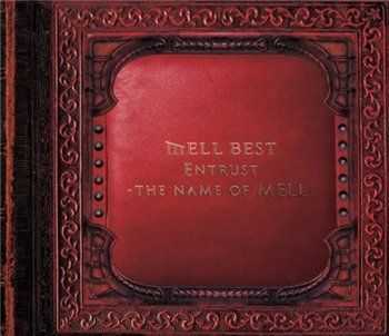 Mell - Entrust - the name of MELL (2013)