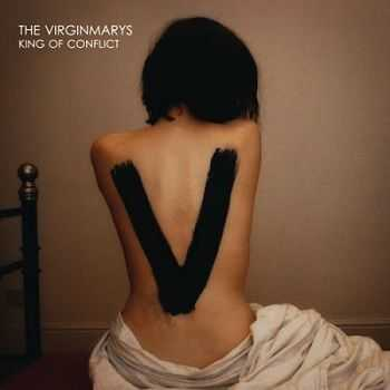 The Virginmarys - King Of Conflict [Deluxe Edition] (2013)