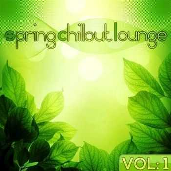 Spring Chillout Lounge Vol 1 (2013)