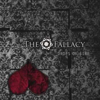 The Fallacy - Drops Of Fire (2013)