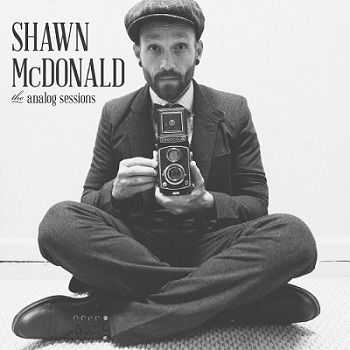 Shawn McDonald - The Analog Sessions (2013)
