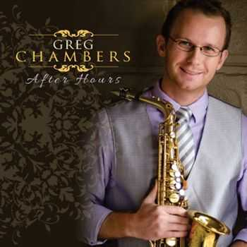 Greg Chambers - After Hours (2013)