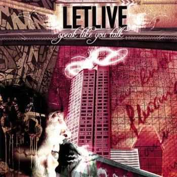Letlive. - Speak Like You Talk (2005)