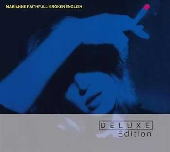 Marianne Faithfull - Broken English (Deluxe Edition) (2013)