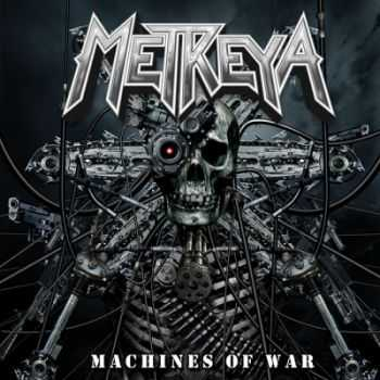 Metreya - Machines Of War [EP] (2013)