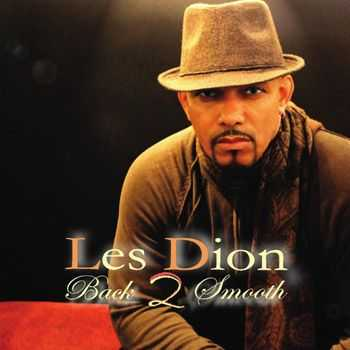 Les Dion - Back 2 Smooth (2013)