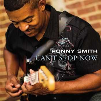 Ronny Smith - Can't Stop Now (2013)