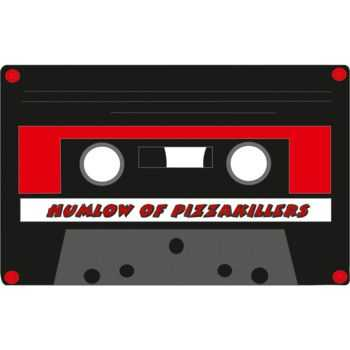 Pizza Killers - Humlow of Pizza Killers (2013)