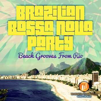 Club Bossa Lounge Players - Brazilian Bossa Nova Party - Beach Grooves From Rio (2013)