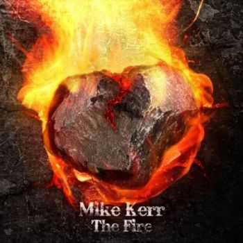 Mike Kerr - The Fire (2012)