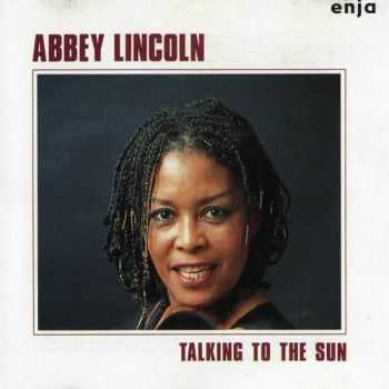 Abbey Lincoln - Talking to the Sun (1983) FLAC