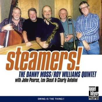 Danny Moss, Roy Williams Quintet - Steamers! (1999)