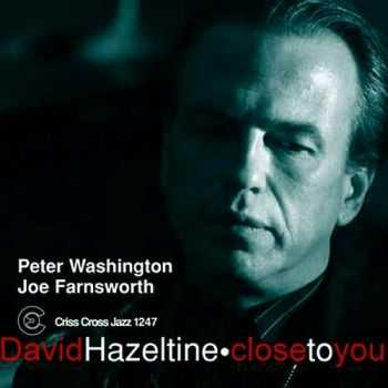 David Hazeltine Trio - Close to You (2004)
