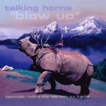 Talking Horns - Blow Up (2003)