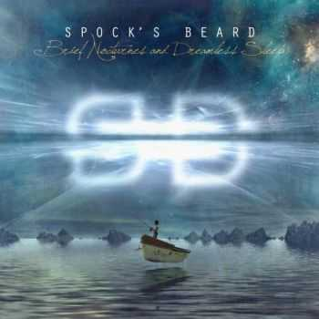 Spock's Beard - Brief Nocturnes And Dreamless Sleep (Limited Edition) (2013)