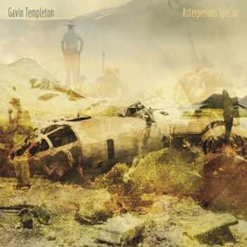 Gavin Templeton - Asterperious Special (2012) HQ