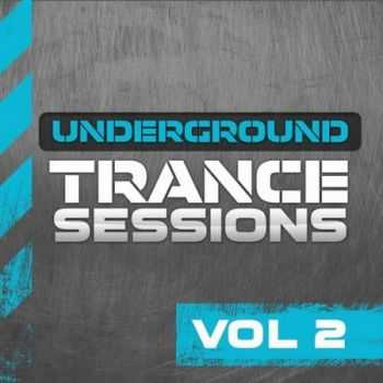 Underground Trance Sessions Vol.2 (2013)