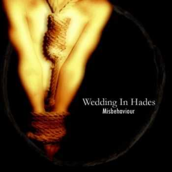 Wedding In Hades - Misbehaviour (2012) (Lossless)