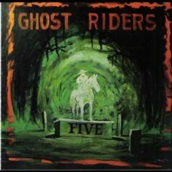 Ghost Riders - Five (2013)