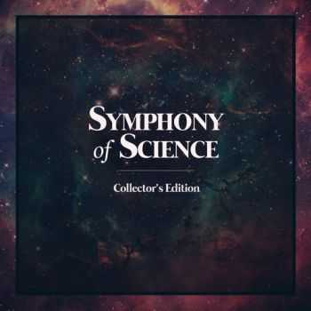 Melodysheep - Symphony of Science Collector's Edition (2013)