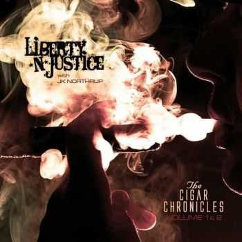 Liberty N' Justice - The Cigar Chronicles Vol.1 & 2 (2013)