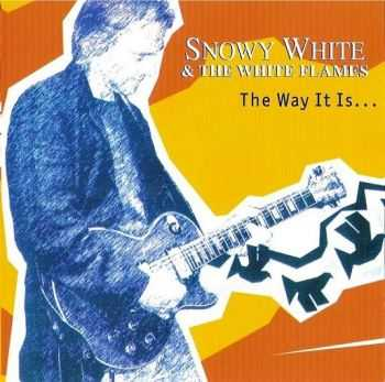 Snowy White and The White Flames - The Way It Is (2005)