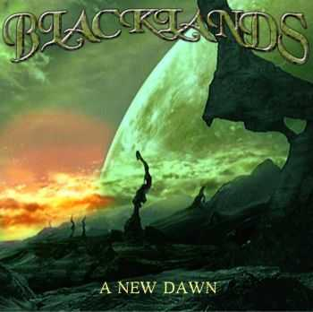 Blacklands - A New Dawn (2013)