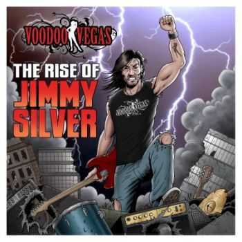 Voodoo Vegas - The Rise Of Jimmy Silver (2013)