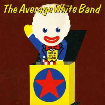 Average White Band - Show Your Hand (1973)