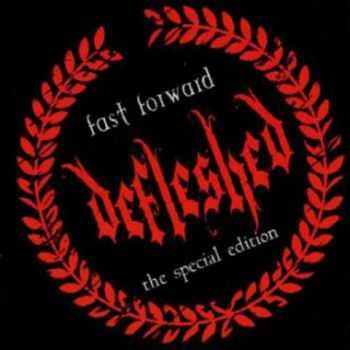 Defleshed - Fast Forward (1999)