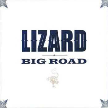 Lizard - Big Road (2012)