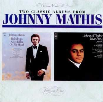 Johnny Mathis - Raindrops Keep Fallin' on My Head `70 / Love story `71
