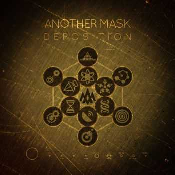 Another Mask - Deposition (2013)