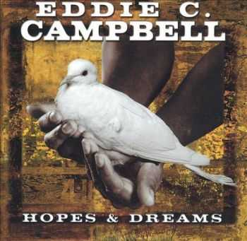 Eddie C. Campbell - Hopes & Dreams (2000)
