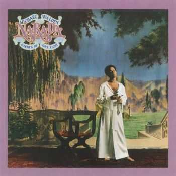 Narada Michael Walden - Garden of Love Light (1976)